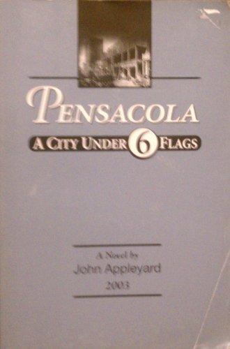 Pensacola A City Under 6 Flags (Stores In Pensacola)
