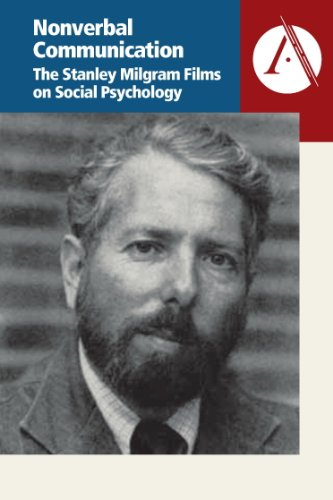 The Stanley Milgram Films on Social Psychology: Nonverbal Communication - Educational Version with PPR by