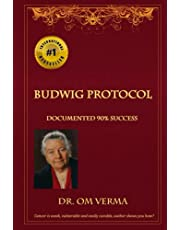 Budwig Protocol: Cancer is weak, vulnerable and easily curable, this book shows you how!