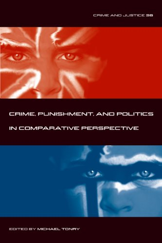 Crime and Justice, Volume 36: Crime, Punishment, and Politics in Comparative Perspective (Crime and Justice: A Review of