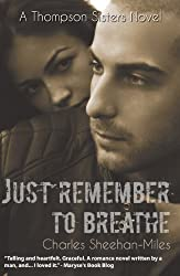 Just Remember to Breathe (Thompson Sisters Book 2)