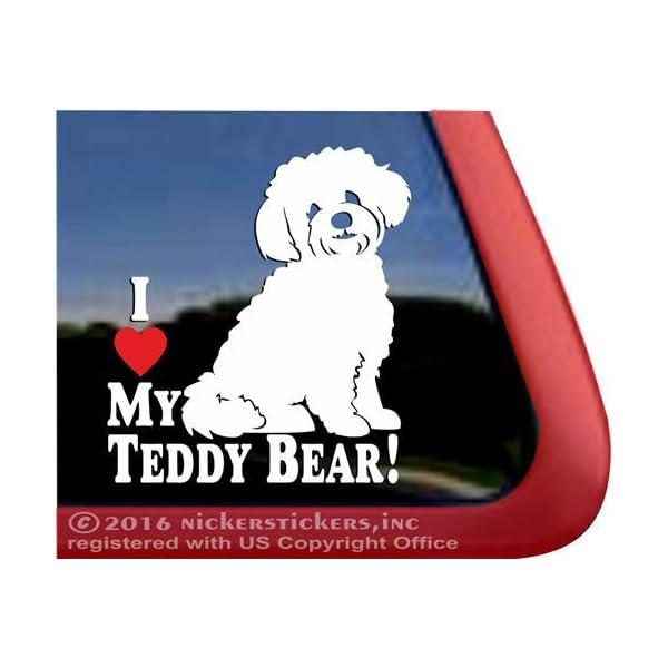 NickerStickers I Love My Teddy Bear!   Zuchon Shishon Bichon Shih Tzu Mixed Breed Vinyl Dog Window Decal 1
