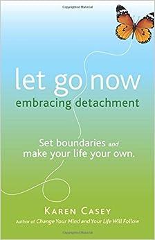 Risultati immagini per Let Go Now: Embracing Detachment