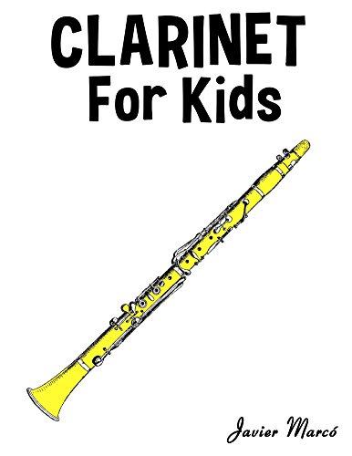 Clarinet for Kids: Christmas Carols, Classical Music, Nursery Rhymes, Traditional & Folk ()