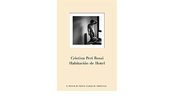 Habitación de hotel (OBRAS DIVERSAS): Amazon.es: Cristina Peri Rossi: Libros