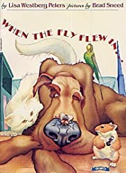 When the Fly Flew In . . . [Taschenbuch] by Lisa Westberg Peters