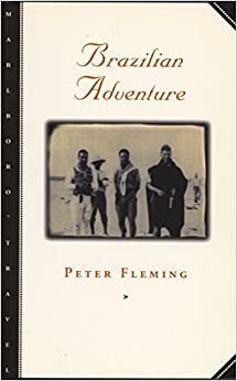 Book Brazilian Adventure by Peter Fleming (1999-11-05)