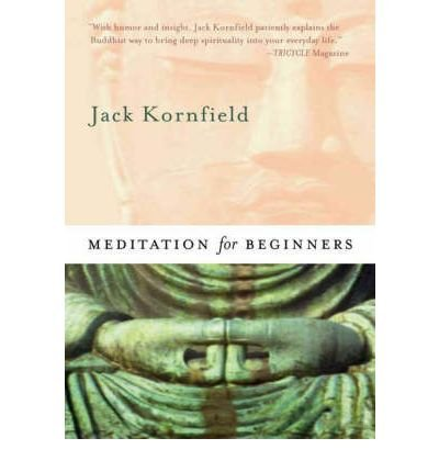 Download Meditation for Beginners [With CD] [ MEDITATION FOR BEGINNERS [WITH CD] ] By Kornfield, Jack ( Author )Aug-01-2008 Paperback pdf