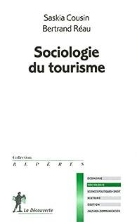 Sociologie du tourisme par Saskia Cousin