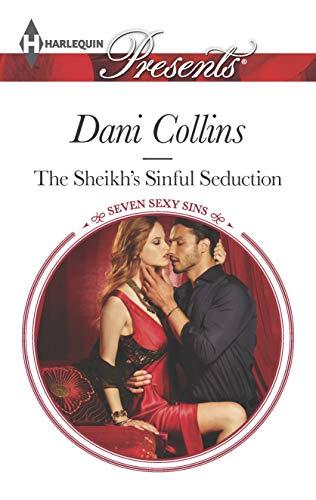 The Sheikh's Sinful Seduction (Seven Sexy Sins Book 2) (Seven Sexy Sins)