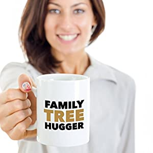 Genealogy Gift Coffee Mug – Family Tree Hugger – Inexpensive, Funny Idea for Genealogists for Christmas, Holidays, Birthday, or Just Because