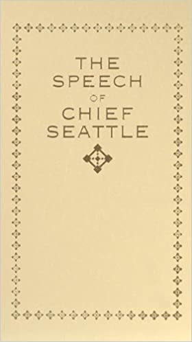 the speech of chief seattle