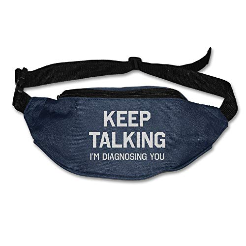 Ada Kitto Keep Talking I'm Diagnosing You Mens&Womens Lightweight Waist Pack For Running And Cycling Navy One Size by Ada Kitto