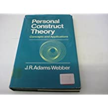 Personal Construct Theory: Concepts and Applications