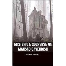 Mistério e Suspense na Mansão Cavendish