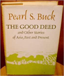 the good deed by pearl s buck