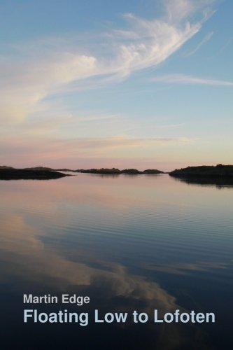 Read Online Floating Low to Lofoten (Zophiel's Sailing Tales Book 2) PDF