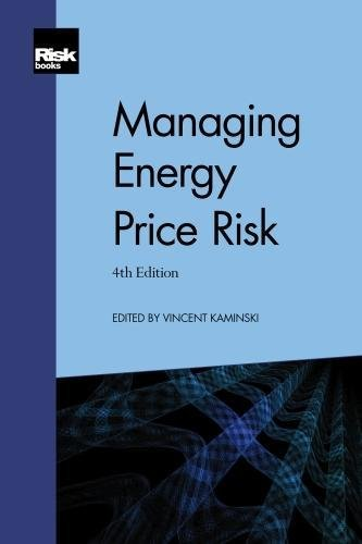 Managing Energy Price Risk (4th edition)