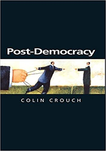 Amazon post democracy 9780745633152 colin crouch books post democracy 1st edition fandeluxe Choice Image