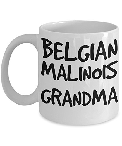 Belgian Malinois Grandma Mug - White 11oz Ceramic Tea Coffee Cup - Perfect For Travel And Gifts (Belgian Malinois Mug)