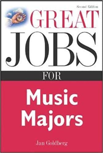 69439c59d9 Great Jobs for Music Majors (Great Jobs For...Series)  Jan Goldberg   0639785417255  Amazon.com  Books