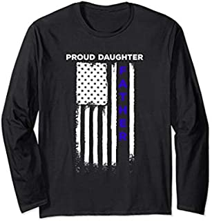 ⭐️⭐️⭐️ Police Flag  Proud Daughter Police Officer Long Sleeve Need Funny Short/Long Sleeve Shirt/Hoodie
