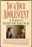 img - for You & Your Adolescent   A Parent s Guide for Ages 10   20 book / textbook / text book