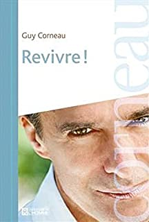 Revivre !, Corneau, Guy