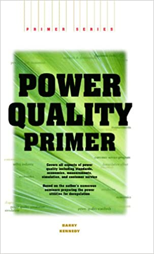 Power Quality Primer (Electrical Engineering Primer)