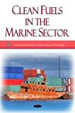 Clean Fuels in the Marine Sector, Environmental Protection Agency (EPA), 1607412756
