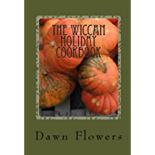 The Wiccan Holiday Cookbook