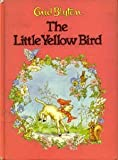 Little Yellow Bird and Lambkin E, Outlet Book Company Staff and Random House Value Publishing Staff, 0517492814