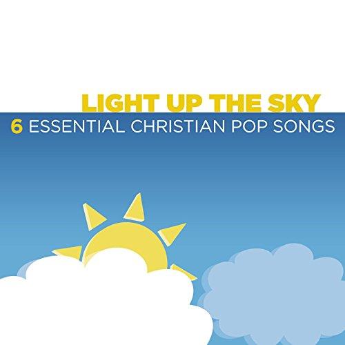 Light Up The Sky - 6 Essential...