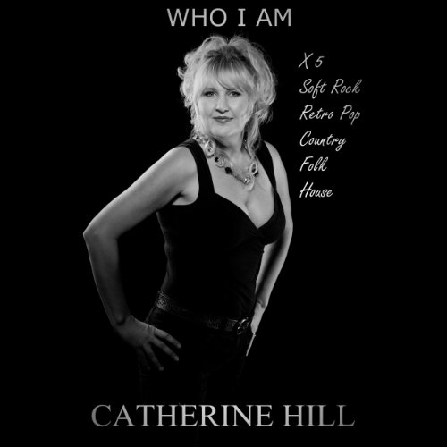Iam Rider Song Download Mp 3: Amazon.com: Who I Am (Soft Rock): Catherine Hill: MP3