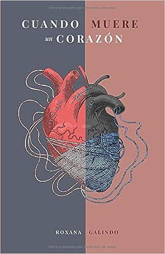 Amazon.com: Cuando muere un corazón (Spanish Edition ...