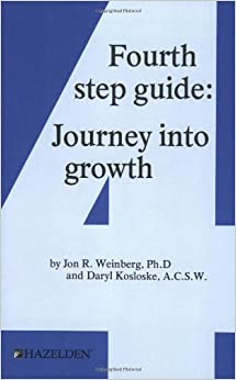 Worksheet Al-anon 4th Step Worksheet fourth step guide journey into growth daryl kosloskie a c s w growth