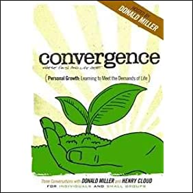 Personal Growth: Learning to Meet the Demands of Life (Conversations with Donald Miller and Dr. Henry Cloud) Convergence DVD Series