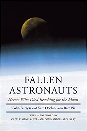 Book Fallen Astronauts: Heroes Who Died Reaching for the Moon