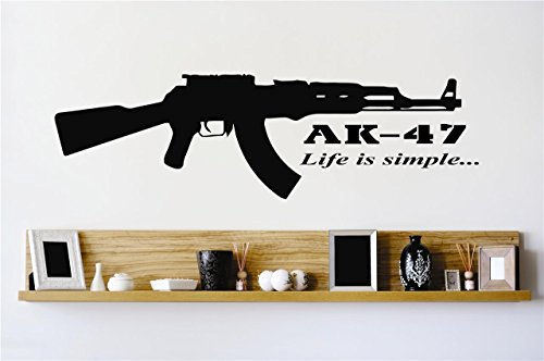 Peel & Stick Wall Decal Sticker : AK – 47 Life Is Simple Gun War Quote Home Vinyl Wall Decal Color: Black Size: Decor Bedroom Bathroom Living Room Picture Art Vinyl Mural - DISCOUNTED SALE 22 Colors Available – Size: 12 Inches X 18 Inches