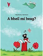 A bheil mi beag?: Children's Picture Book (Scottish Gaelic Edition)