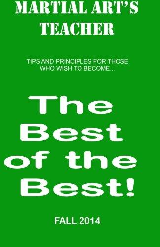 Download Martial Arts Teacher - Fall 2014 (Best of the Best) (Volume 3) PDF