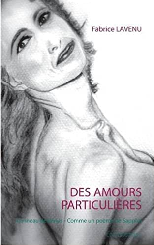 Livres Des Amours Particulieres pdf epub