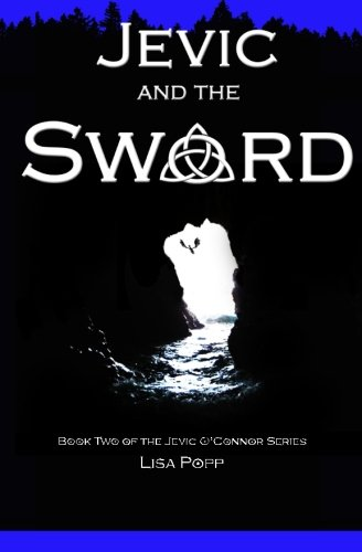 Download Jevic and The Sword (The Jevic O'Connor Series) (Volume 2) PDF
