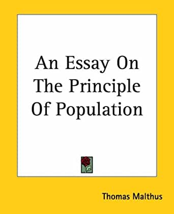 essay on the principle of population amazon As the worlds chapter continues to grow at thomas malthus an essay on the principle of population amazon frighteningly select rate.