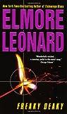Freaky Deaky, Elmore Leonard, 0060089555