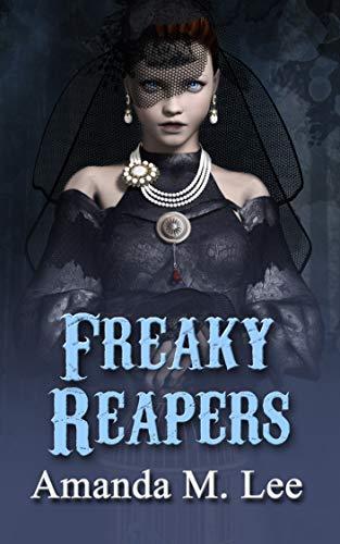 Freaky Reapers (A Mystic Caravan Mystery Book 8) by [Lee, Amanda M.]
