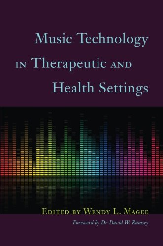 Music Technology in Therapeutic and Health Settings (W Nir)