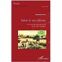 Dakar et ses cultures (French Edition)