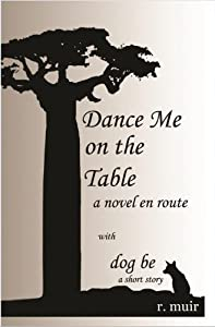 Dance Me on the Table with dog be