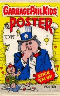 Garbage Pail Kids Poster (Topps Garbage Pail Kids Poster STICK 'EM UP (1 Poster))